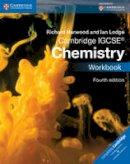 Harwood, Richard, Lodge, Ian - Cambridge IGCSE® Chemistry Workbook (Cambridge International Examinations) - 9781107614994 - V9781107614994