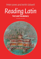 Jones, Peter, Sidwell, Keith - Reading Latin: Text and Vocabulary - 9781107618701 - V9781107618701
