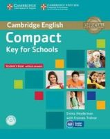 Heyderman, Emma; Treloar, Frances - Compact Key for Schools Student's Pack Student's Book without Answers with CD-ROM Workbook without Answers with Audio CD - 9781107618794 - V9781107618794