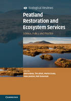Bonn, Aletta - Peatland Restoration and Ecosystem Services: Science, Policy and Practice (Ecological Reviews) - 9781107619708 - V9781107619708