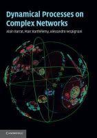 Barrat, Alain, Barthélemy, Marc, Vespignani, Alessandro - Dynamical Processes on Complex Networks - 9781107626256 - V9781107626256