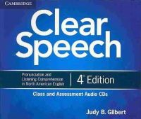 Gilbert, Judy B. - Clear Speech Class and Assessment Audio CDs (4) - 9781107627437 - V9781107627437