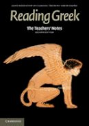 Joint Association of Classical Teachers - The Teachers' Notes to Reading Greek - 9781107629301 - V9781107629301