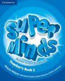 Williams, Melanie - Super Minds American English Level 1 Teacher's Book - 9781107630451 - V9781107630451