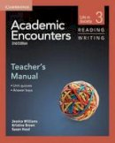 Williams, Jessica, Brown, Kristine, Hood, Sue - Academic Encounters Level 3 Teacher's Manual Reading and Writing: Life in Society - 9781107631373 - V9781107631373