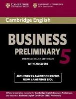Cambridge ESOL - Cambridge English Business 5 Preliminary Student's Book with Answers (BEC Practice Tests) - 9781107631953 - V9781107631953