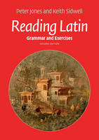 Jones, Peter, Sidwell, Keith - Reading Latin: Grammar and Exercises - 9781107632264 - V9781107632264