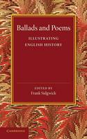 Sidgwick, Frank - Ballads and Poems Illustrating English History - 9781107632325 - V9781107632325