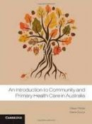 Guzys, Diana; Petrie, Eileen - An Introduction to Community and Primary Health Care - 9781107633094 - V9781107633094