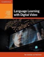 Goldstein, Ben, Driver, Paul - Language Learning with Digital Video (Cambridge Handbooks for Language Teachers) - 9781107634640 - V9781107634640