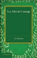 Sand, George - Les Ailes de Courage - 9781107635289 - V9781107635289
