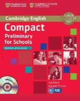 Elliott, Sue, Thomas, Amanda - Compact Preliminary for Schools Workbook without Answers with Audio CD - 9781107635395 - V9781107635395