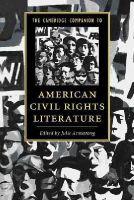 Armstrong, Julie - The Cambridge Companion to American Civil Rights Literature (Cambridge Companions to Literature) - 9781107635647 - V9781107635647