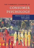 - The Cambridge Handbook of Consumer Psychology (Cambridge Handbooks in Psychology) - 9781107641426 - V9781107641426