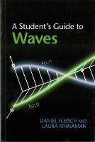 Fleisch, Daniel, Kinnaman, Laura - A Student's Guide to Waves - 9781107643260 - V9781107643260