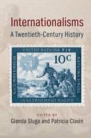 - Internationalisms: A Twentieth-Century History - 9781107645080 - V9781107645080