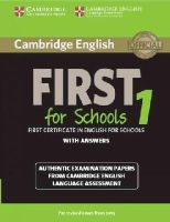 Cambridge University Press - Cambridge English First for Schools 1 for Revised Exam from 2015 Student's Book with Answers: Authentic Examination Papers from Cambridge English Language Assessment (FCE Practice  - 9781107647039 - V9781107647039
