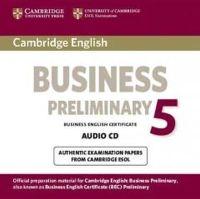 Cambridge ESOL - Cambridge English Business 5 Preliminary Audio CD (BEC Practice Tests) - 9781107649927 - V9781107649927
