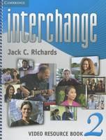 Richards, Jack C. - Interchange Level 2 Video Resource Book (Interchange Third Edition) - 9781107651807 - V9781107651807