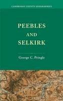 Pringle, George C. - Peebles and Selkirk - 9781107651845 - V9781107651845