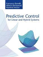 Borrelli, Francesco, Bemporad, Alberto, Morari, Manfred - Predictive Control for Linear and Hybrid Systems - 9781107652873 - V9781107652873