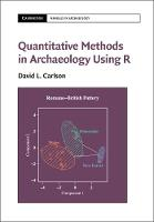 Carlson, Dr David L. - Quantitative Methods in Archaeology Using R (Cambridge Manuals in Archaeology) - 9781107655577 - V9781107655577