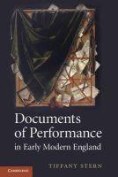 Stern, Professor Tiffany - Documents of Performance in Early Modern England - 9781107656208 - V9781107656208
