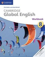 Barker, Chris, Mitchell, Libby - Cambridge Global English Stage 8 Workbook (Cambridge International Examinations) - 9781107657717 - V9781107657717