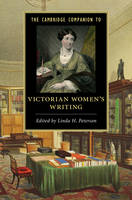Peterson, Linda H. - The Cambridge Companion to Victorian Women's Writing (Cambridge Companions to Literature) - 9781107659612 - V9781107659612