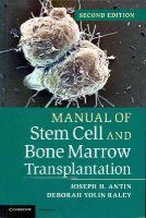Antin, Joseph H., Yolin Raley, Deborah - Manual of Stem Cell and Bone Marrow Transplantation - 9781107661547 - V9781107661547