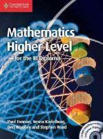 Fannon, Paul, Kadelburg, Vesna, Woolley, Ben, Ward, Stephen - Mathematics for the IB Diploma: Higher Level with CD-ROM - 9781107661738 - V9781107661738