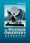 Burt, Stephen - The Weather Observer's Handbook - 9781107662285 - V9781107662285
