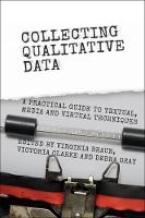 - Collecting Qualitative Data: A Practical Guide to Textual, Media and Virtual Techniques - 9781107662452 - V9781107662452