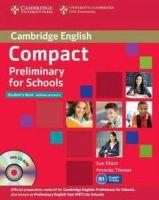 Elliott, Sue, Thomas, Amanda - Compact Preliminary for Schools Student's Pack (Student's Book without Answers with CD-ROM, Workbook without Answers with Audio CD) - 9781107667143 - V9781107667143