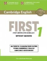 Cela - Cambridge English First 1 for Revised Exam from 2015 Student's Book without Answers: Authentic Examination Papers from Cambridge English Language Assessment (FCE Practice Tests) - 9781107668577 - V9781107668577