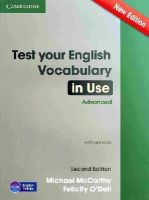 McCarthy, Michael; O'Dell, Felicity - Test Your English Vocabulary in Use Advanced with Answers - 9781107670327 - V9781107670327