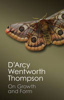 Thompson, D'Arcy Wentworth - On Growth and Form (Canto Classics) - 9781107672567 - V9781107672567