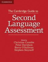Coombe, Christine, Davidson, Peter, O'Sullivan, Barry, Stoynoff, Stephen - The Cambridge Guide to Second Language Assessment - 9781107677074 - V9781107677074