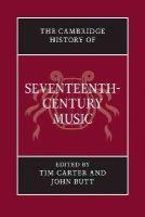 - The Cambridge History of Seventeenth-Century Music (The Cambridge History of Music) - 9781107681057 - V9781107681057