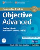O'Dell, Felicity, Broadhead, Annie - Objective Advanced Teacher's Book with Teacher's Resources CD-ROM - 9781107681453 - V9781107681453