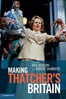 - Making Thatcher's Britain - 9781107683372 - V9781107683372