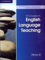 Ur, Penny - A Course in English Language Teaching - 9781107684676 - V9781107684676