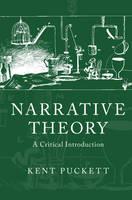 Puckett, Kent - Narrative Theory: A Critical Introduction - 9781107684744 - V9781107684744