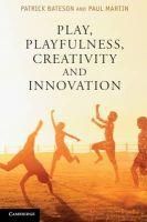 Bateson, Patrick, Martin, Paul - Play, Playfulness, Creativity and Innovation - 9781107689343 - V9781107689343
