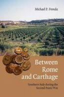 Fronda, Michael P. - Between Rome and Carthage - 9781107689503 - V9781107689503