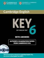 Cambridge ESOL - Cambridge English Key 6 Self-study Pack (Student's Book with Answers and Audio CD) (KET Practice Tests) - 9781107691650 - V9781107691650