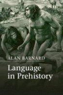 Barnard, Alan - Language in Prehistory - 9781107692596 - V9781107692596