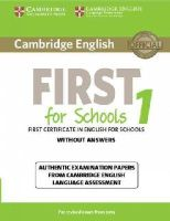 Cambridge University Pr - Cambridge English First 1 for Schools for Revised Exam from 2015 Student's Book without Answers: Authentic Examination Papers from Cambridge English Language Assessment (FCE Practi - 9781107692671 - V9781107692671