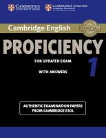 Cambridge ESOL - Cambridge English Proficiency 1 for Updated Exam Student's Book with Answers: Authentic Examination Papers from Cambridge ESOL (CPE Practice Tests) - 9781107695047 - V9781107695047