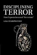 Stampnitzky, Lisa - Disciplining Terror - 9781107697348 - V9781107697348